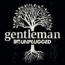 Gentleman und guest - MTV unplugged