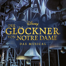 Disneys DER GLÖCKNER VON NOTRE DAME in Stuttgart in STUTTGART * Stage Apollo Theater Stuttgart,