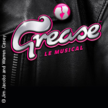 Grease - Das Musical In Paris Tickets