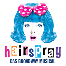 Hairspray - Das Broadway Musical in REGENSBURG * Audimax,