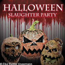 Karten für Halloween - Slaughter Party in Nürnberg