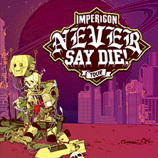 Impericon Never Say Die! Tour 2017 in Saarbrücken, 23.11.2017 - Tickets -