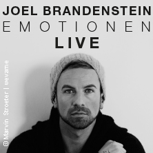 Joel Brandenstein: Emotionen Live in INGOLSTADT * Theater Ingolstadt - Festsaal,