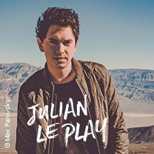 Julian Le Play Karten für ihre Events 2017