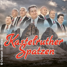 Kastelruther Spatzen in Fellbach, 15.02.2018 - Tickets -