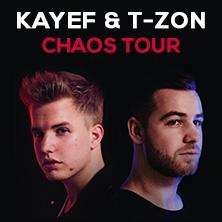 Kayef: CHAOS Tour mit T-ZON