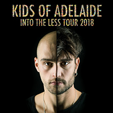 Kids Of Adelaide: Into The Less Tour 2018 in FRANKFURT / MAIN * Nachtleben