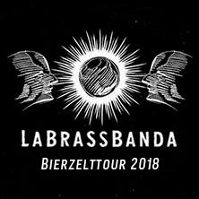LaBrassBanda: Bierzelttour 2018 in WENDLINGEN * Zirkuszelt,