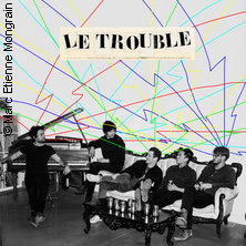 Le Trouble (Can)