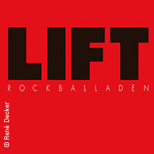 Lift - Rockballaden in BERLIN - MÜGGELHEIM, 29.09.2018 - Tickets -
