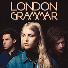 London Grammar Tour 2017 - Termine und Tickets, Karten -