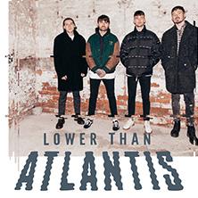 Lower Than Atlantis in Berlin, 24.03.2018 - Tickets -
