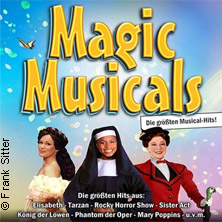 Magic Musicals - Die größten Musical-Hits