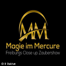 Magie im Mercure - Freiburgs Close up Zaubershow in FREIBURG * Hotel Mercure am Münster,