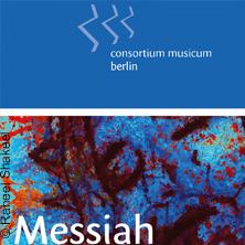 Messiah - Kammerchor Consortium Musicum Berlin Tickets