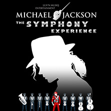 Michael Jackson - The Symphony Experience Tickets