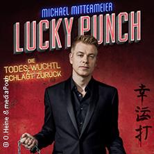 Michael Mittermeier: Lucky Punch - Die Todes-Wuchtl schlägt zurück in NEU-ULM * ratiopharm arena,