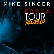 Mike Singer: Karma Tour Reloaded