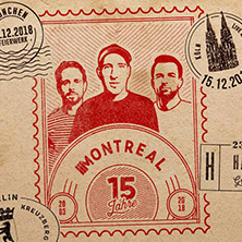 Montreal - 15 Jahre in KÖLN * Live Music Hall,