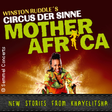 Mother Africa - New Stories from Khayelitsha in WOLFSBURG * CongressPark Wolfsburg,