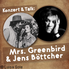 Mrs. Greenbird & Jens Böttcher