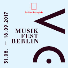 Karten für Musikfest Berlin 2017 in Berlin