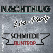 Nachtflug  Live Party in NEUENRADE * Schmiede - Blintrop,