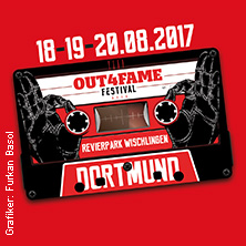 Out4Fame Festival 2017 - 3-Tage + Caravan in DORTMUND, 18.08.2017 - Tickets -