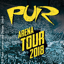 Rock & Pop: Pur - Arena Tour 2018 Karten