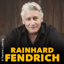 Rainhard Fendrich: Live 2018 in ROSENHEIM * KULTUR + KONGRESS ZENTRUM,