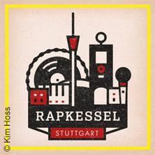 Rapkessel In Stuttgart Tickets