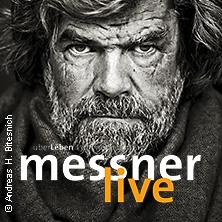 Reinhold Messner: ÜberLeben in GÖPPINGEN * Stadthalle Göppingen,