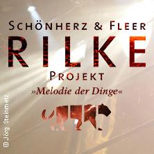 Schönherz und Fleer: Das Rilke Projekt - Melodie der Dinge