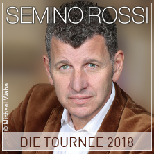 Semino Rossi - Die Tournee 2018