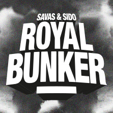 Savas & Sido: Royal Bunker Tour 2018 Tickets