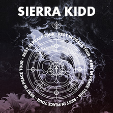 Sierra Kidd: Rest In Peace Tour