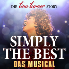 Simply The Best - Das Musical in KÖLN * LANXESS arena,