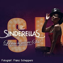 The Sinderellas: Let There Be Sin - The Burlesque Revue