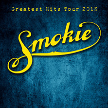 Smokie: Greatest Hits Tour 2018 in HOYERSWERDA * Lausitzhalle Hoyerswerda GmbH,