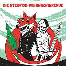 Die Steintor-Weihnachtsrevue 2017: Herr Fuchs Und Das Weihnachtsduell Tickets