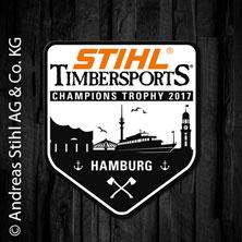 STIHL Timbersports Champions Trophy in Hamburg in HAMBURG * Hamburg Cruise Center Altona,