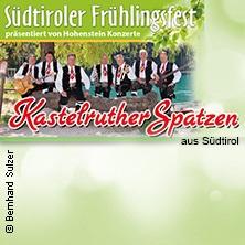 Kastelruther Spatzen: Südtiroler Frühlingsfest 2018