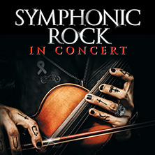 Symphonic Rock in Concert - Neue Philharmonie Frankfurt, Rockband & Solisten in HANNOVER * Theater am Aegi,