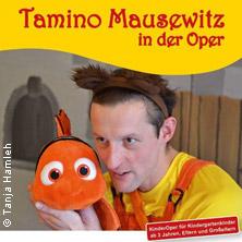 Tamino Mausewitz in der Oper - KinderOper ab 3 Jahren / TourneeOper Mannheim in MANNHEIM * Kulturhalle Feudenheim,