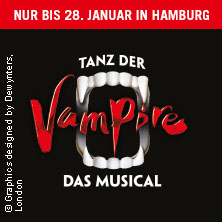 Tanz der Vampire - Hamburg in HAMBURG * Stage Theater an der Elbe,