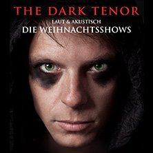 Karten für The Dark Tenor: Nightfall Symphony - Laut & Akustisch in Berlin