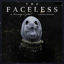 The Faceless: In Becoming A Ghost European Tour 2018