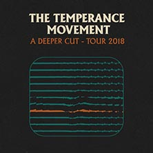 The Temperance Movement in München, 18.03.2018 - Tickets -