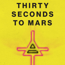 Rock & Pop: Thirty Seconds To Mars - European Tour 2018 Karten