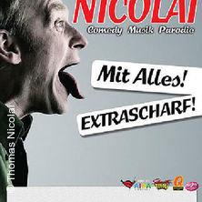 Thomas Nicolai: Mit Alles! Extrascharf! Tickets